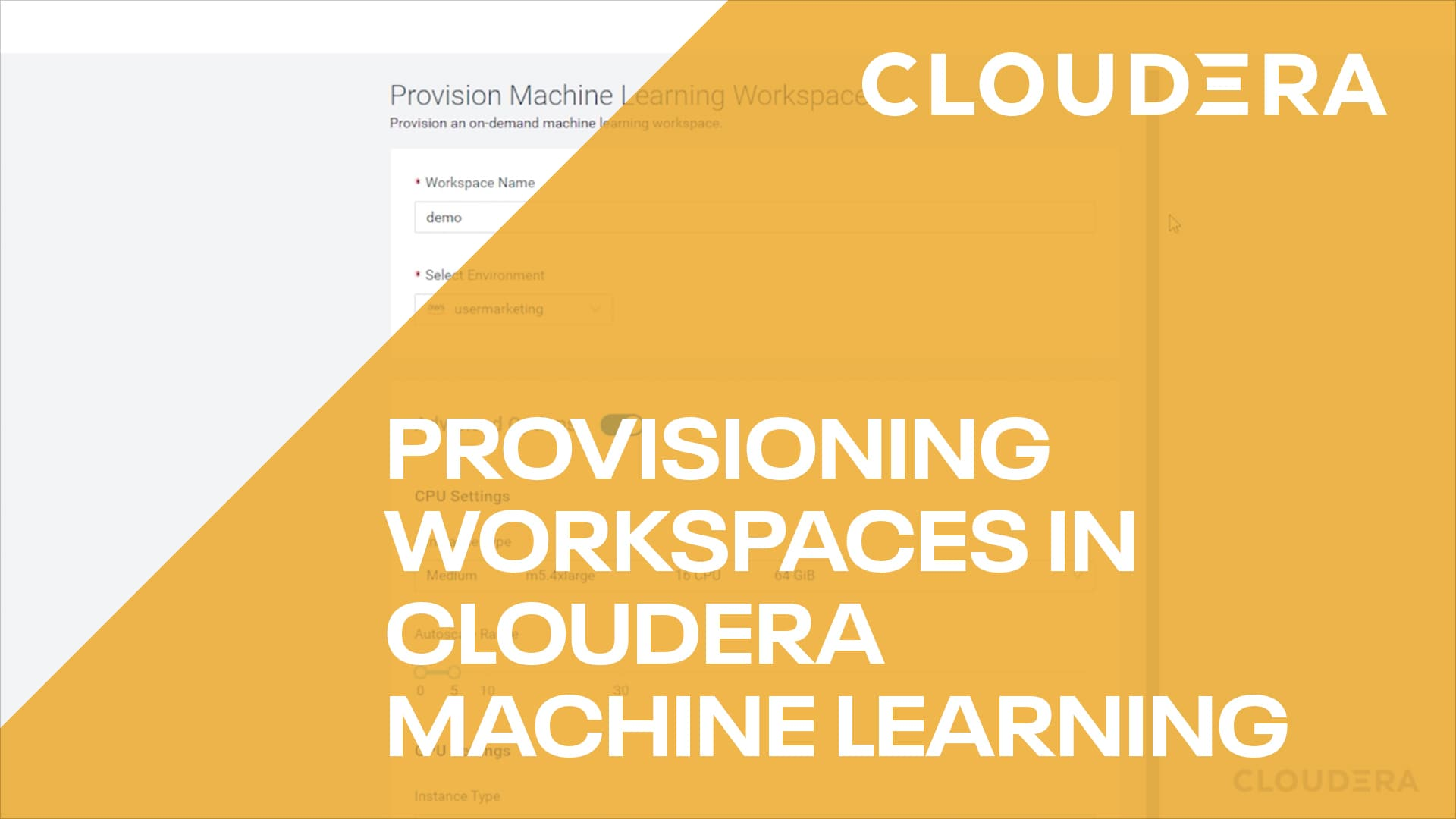Provisioning Workspaces in Cloudera Machine Learning