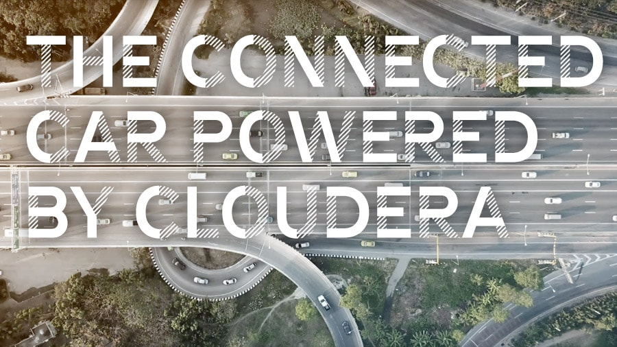 The Connected Car powered by Cloudera